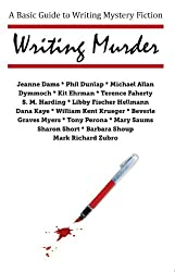 Writing Murder:A Basic Guide to Writing Mystery Fiction