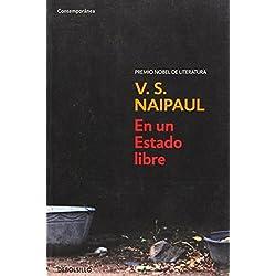 En un estado libre (CONTEMPORANEA) de V. S. Naipaul (8 may 2009) Tapa blanda -- Premio Booker 1971