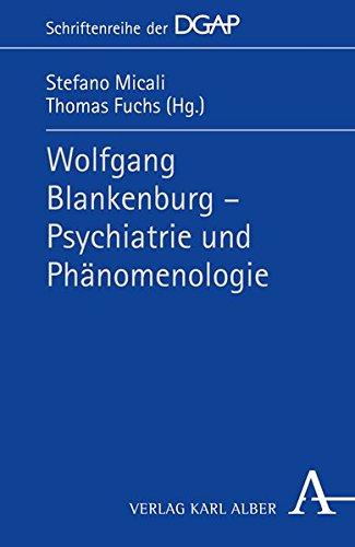 wolfgang-blankenburg-psychiatrie-und-phanomenologie-dgap-schriftenreihe-der-deutschen-gesellschaft-f