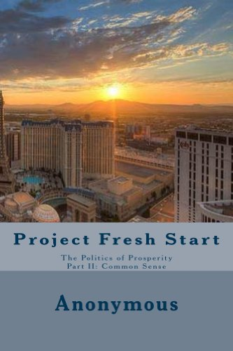 project-fresh-start-politics-of-prosperity-part-ii-common-sense-the-politics-of-prosperity-book-2-en