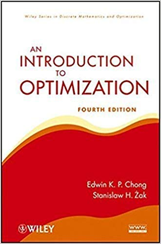 An Introduction to Optimization 4th Edition