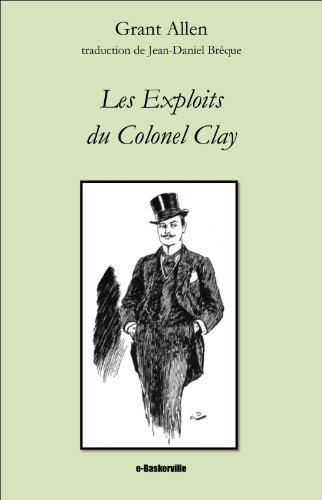 Téléchargement Les Exploits du Colonel Clay epub, pdf