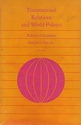 Transnational Relations and World Politics (Center for International Affairs)
