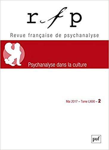 Revue Française de Psychanalyse, Tome 81, n°2 :