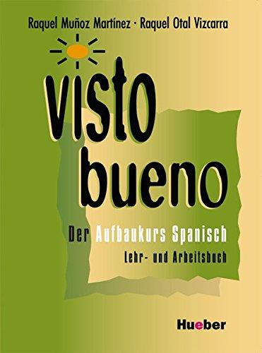 Preisvergleich Produktbild Visto bueno, Lehr- und Arbeitsbuch