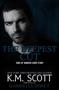 The Deepest Cut (A Sons of Navarus Short Story) (English Edition) von [Bisset, Gabrielle]