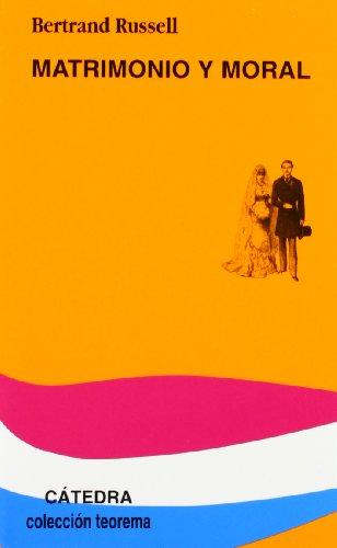 Matrimonio y moral (Teorema. Serie Menor) por Bertrand Russell