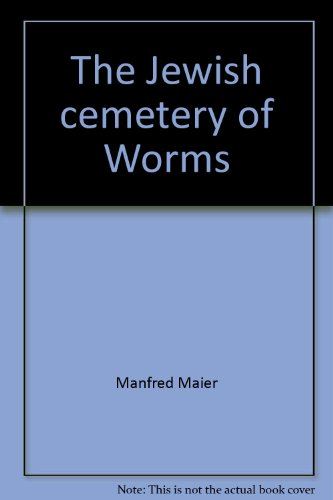 The Jewish cemetery of Worms