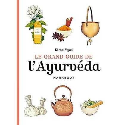Le grand guide de l'Ayurvéda