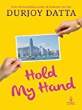 Hold my Hand  Penguin Metro Reads  available at Amazon for Rs.33.25