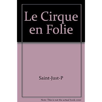 Les interdits n°168 : le cirque en folie