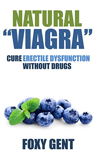 natural-viagra-cure-erectile-dysfunction-without-prescription-drugs-english-edition