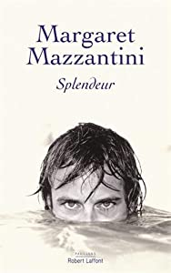 vignette de 'Splendeur (Margaret Mazzantini)'