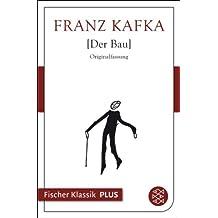 Der Bau (Fischer Klassik Plus 394)