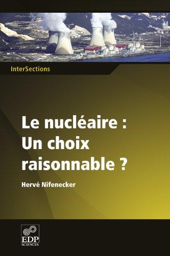 Le nucléaire: Un choix raisonnable?