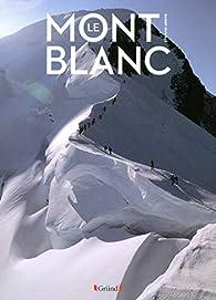 Mont Blanc par Stefano Ardito