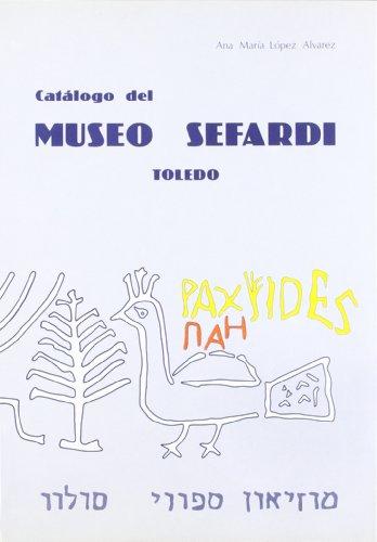 Museo sefardi por Ana Maria. LOPEZ ALVAREZ