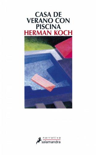 Casa de verano con piscina (Narrativa) por Herman Koch