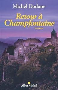 """Afficher """"Retour à Champfontaine"""""""