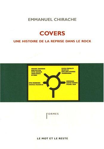 Covers : Une histoire de la reprise dans le rock