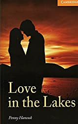 Love in the Lakes: Englische Lektüre für das 3. Lernjahr. Paperback with downloadable audio (Cambridge English Readers)