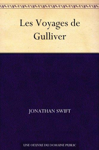 Les Voyages de Gulliver (French Edition)