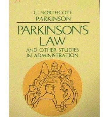 [(Parkinson's Law, and Other Studies in Administration)] [Author: Cyril Northcote Parkinson] published on (January, 2014)