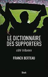 Le dictionnaire des supporters: côté tribunes