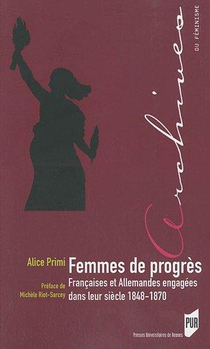 Femmes de progrès : Françaises et Allemandes eng...