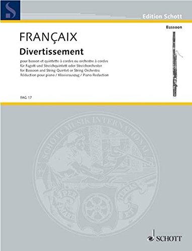 Divertissement: pour basson et quintette ou orchestre à cordes. Fagott und Streichquintett oder Streichorchester. Klavierauszug mit Solostimme. (Edition Schott)