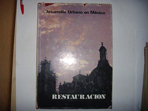 Architecture, Mexique: Desarrollo Urbano en Mexico: Restauracion, 1982, BE