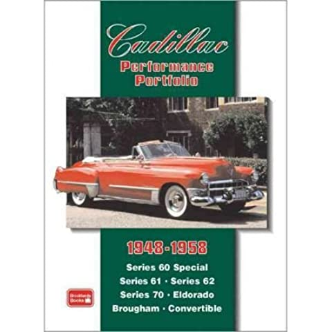 [(Cadillac Performance Portfolio 1948-1958: Series 60 Special, Series 61, Series 62, Series 70, Eldorado, Brougham, Convertible)] [Author: R. M. Clarke] published on (September,