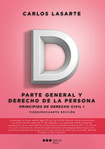 Principios de Derecho civil. Tomo I: Parte General y Derecho de la persona: 1 (Manuales universitarios) por Carlos Lasarte Álvarez