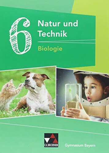 Natur und Technik - Gymnasium Bayern / Natur und Technik 6: Biologie