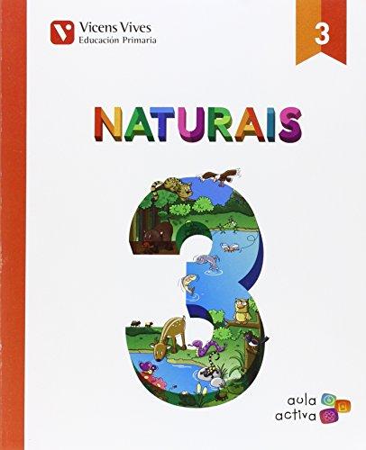 NATURAIS 3 N/E (AULA ACTIVA): 000001 - 9788468234588 por Maria Jesus Martinez Murguia Larrechi