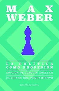 La política como profesión par Max Weber
