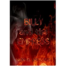 BILLY and the EMPRESS