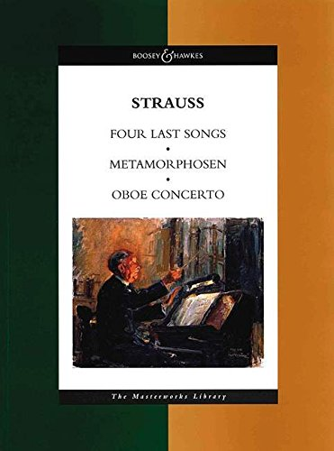 Metamorphosen/Oboe Concerto/Four Last Songs: A Study for 23 Solo Strings (Masterworks library)