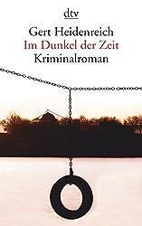 Im Dunkel der Zeit: Kriminalroman (dtv Literatur)