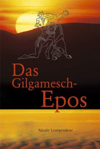 Das Gilgamesch-Epos: Nacherzählung