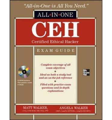 CEH Certified Ethical Hacker All-in-one Exam Guide (All-In-One (McGraw Hill)) (Mixed media product) - Common