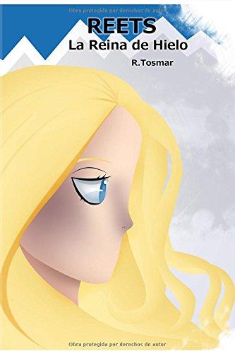 Reets: La Reina de Hielo: Volume 1 (Saga Reets)