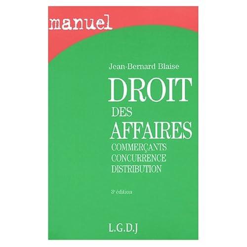 Manuel de Droit des affaires, 3e édition