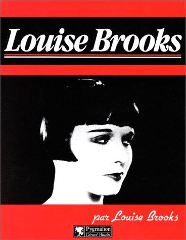 Louise Brooks par Louise Brooks