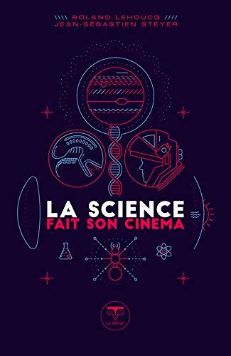 La Science fait son cinéma (Parallaxe) par Roland Lehoucq