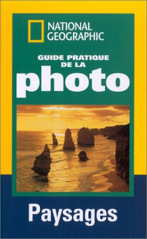 Guide pratique de la photo : paysages par Roberto Caputo