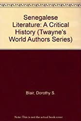 Senegalese Literature: A Critical History (Twayne's World Authors Series)