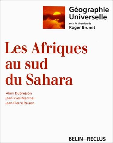 Les Afriques au sud du Sahara