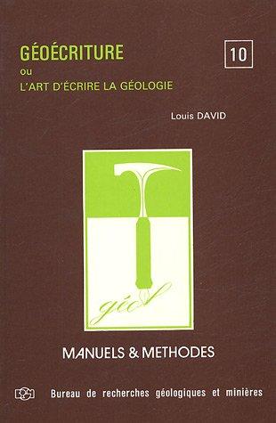 Géoécriture, ou, l'art d'écrire la géologie