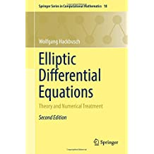 Elliptic Differential Equations: Theory and Numerical Treatment (Springer Series in Computational Mathematics)